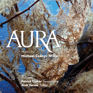 Aura (CD) | Michael Csanyi Wills